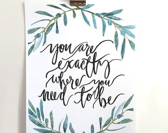 Hand Lettered & Watercolor Art Print