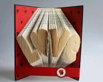 LOVE  Book Folding Pattern: Includes free printable downloads (pdf) to personalise your book art and  full step by step tutorial.