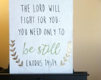 Lord will Fight for You Wood Sign