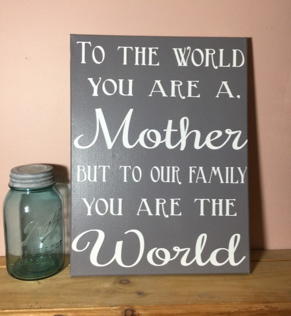 Painted Canvas Sign mom gift gift for mom gift for