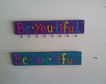 Be-you-tiful jewelry hanger