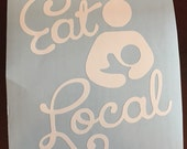 Eat Local Breastfeeding Sticker