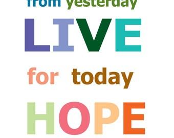 Learn - Live - Hope by IrvingGFM on DeviantArt