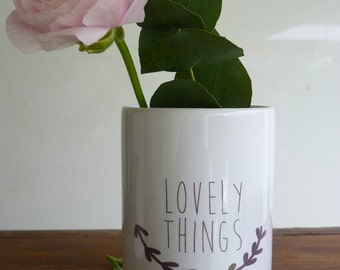 "pot ""lovely things"""