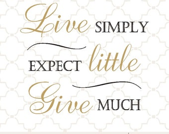 SVG Live Simply Give Much / digital design