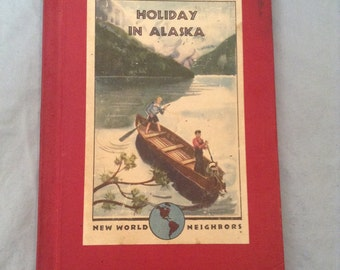 Holiday in Alaska-vintage children's book