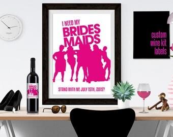 BRIDESMAIDS Movie Inspired Wine Bottle Label!