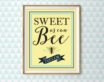 Sweet As Can Bee, Custom Bumble Bee Nursery Print