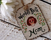 World's Best Mom Christmas Ornament, Rustic Mothers Day Gift Tag, Mothers Day Gift Basket, Personalized Mom Ornament