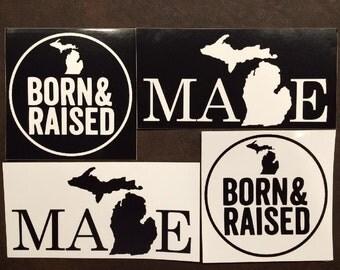 "Michigan ""Born & Raised"" 4"" x 4'"" and ""Made"" 6"" x 3"" - Sticker Set #3"