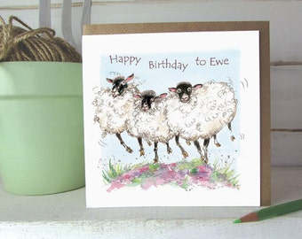 Sheep Birthday Card - Happy Birthday to Ewe - Birthday Card - Animal Card card - Happy Birthday Sheep - Ewe - Farming Card -----code oaf07