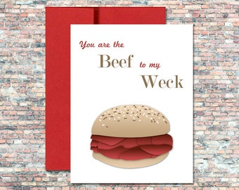 You Are The Beef To My Weck Buffalo NY Greeting Card
