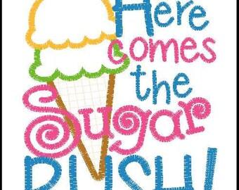Here comes the sugar RUSH! 5x7 embroidery applique design