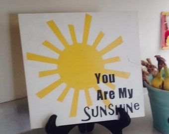 You are my sunshine wood decor sign, kids room, wooden wall art