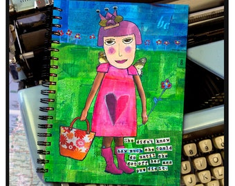 She didn't know how much she could do until she got off her a** and did it. -NOTE BOOK
