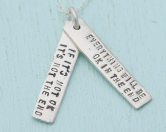 Inspirational quote - JOHN LENNON QUOTE - Everything will be ok, rockstar handmade sterling silver necklace by Chocolate and Steel