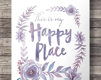 "Watercolor ""This is my happy place""  flowers wreath print  - purple Printable wall art - digital print"