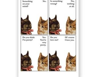 Pretty Kitties - Blank Card - Cat - Humor - Love - Pretty