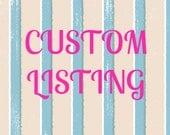 Custom Listing for Sharry77