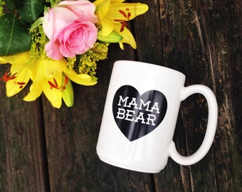 Mama Bear with Heart Ceramic Mug - 16oz - made in the USA