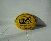 Vintage - Sweet  Yellow International Union of Operating Engineers,  AFL-CIO Local 18 Pin - 1971 State of Ohio - ready to ship