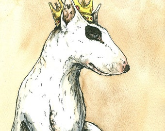 Bull Terrier King (an original hand painted king)