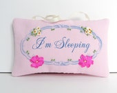 I'm Sleeping door hanger, embroidered sign, hanging door sign, baby shower gift, pink bedroom door sign, nursery decor