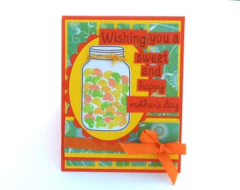 Mother's Day Card,  Punny Card, Funny Mother's Day Card, Mason Jar with Jelly Beans, Mother, Wishing you a Sweet and Happy Mother's Day,
