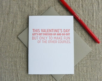 Letterpress Greeting Card - Valentine - make fun of other couples