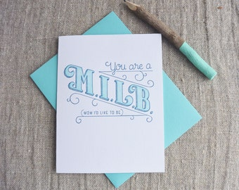 Letterpress Greeting Card - Mom Friends - Mother's Day Card - Mom I'd Like to Be MILB 508-001