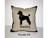 POODLE Personalized Pillow - One of a Kind, Handmade - 4 Designs Available