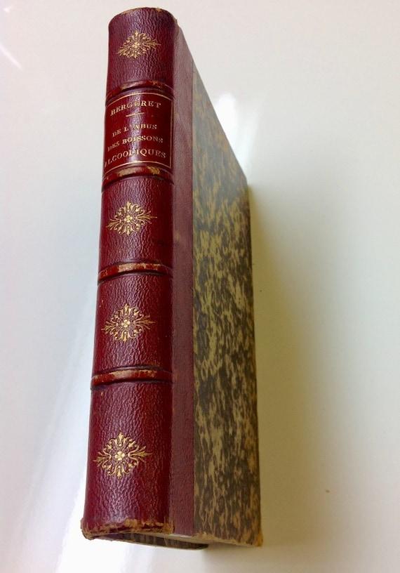 1870 Scarce De L'Abus de Boissons Alcooliques by Bergeret - Red Calf Leather Antique French Book