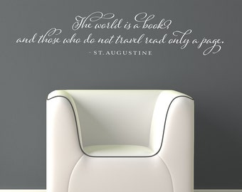 The world is a book and whose who do not travel read only a page - vinyl wall decal lettering design