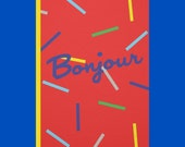 Bonjour Greetings Card