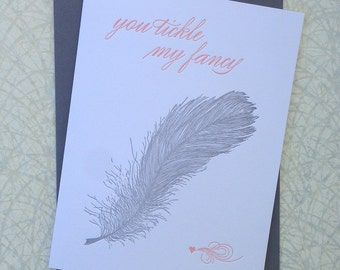 You Tickle My Fancy - letterpress valentine