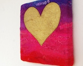 Heart of Gold No.8 of 9 - A Felted Painting in shades of Purple, Pink and Red with a Gold Stitched, Painted Love Heart, Stretched on a Frame