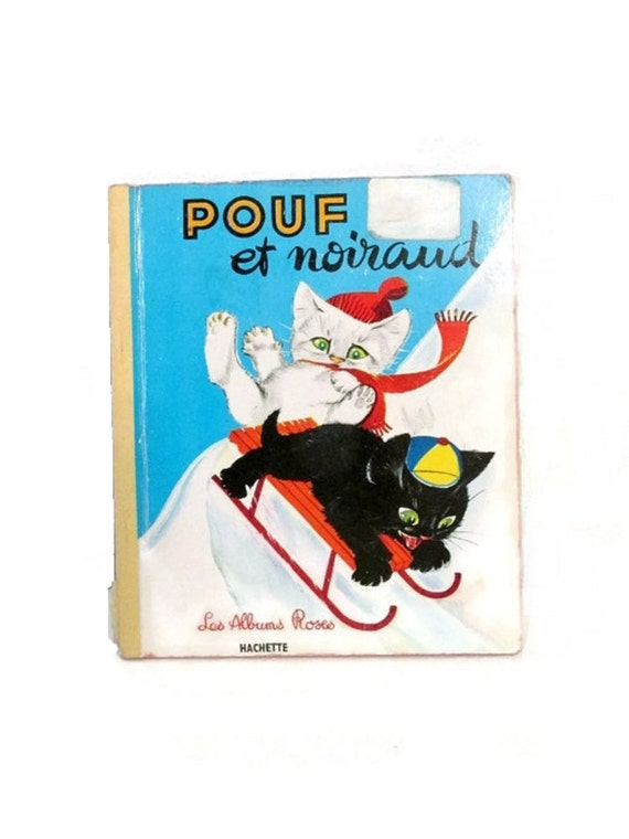 Pouf et Noiraud - Pierre Probst - French language book - Kittens - Winter