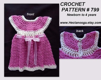 CROCHET DRESS PATTERN, crochet baby dress, Pinafore or Sundress, toddler, child sizes, newborn to 4 yrs., Quick and Easy Girl's dress, # 799