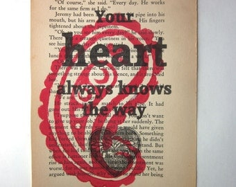 Your heart always knows the way print on a book page