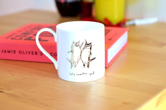 Cat Mug - Belly Smackin Good - Funny Cat Mug - Cat Mom or Cat Dad Gift