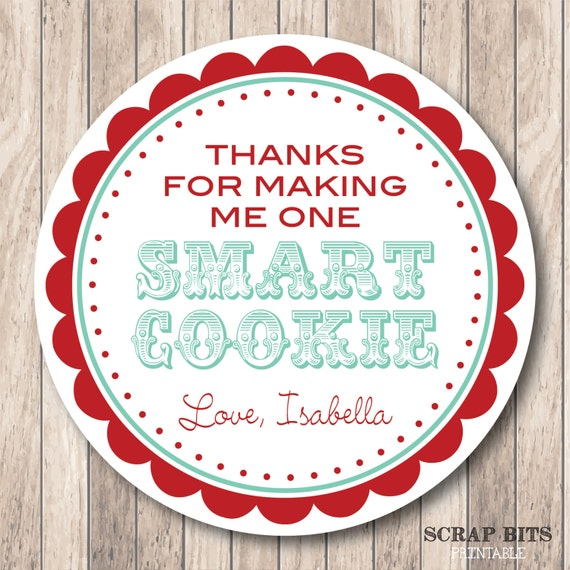 ... Me One Smart Cookie Tags . 5 Preset Color Schemes or Custom Colors
