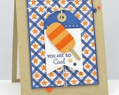 You Are So Cool; Happy Birthday - Handmade Card
