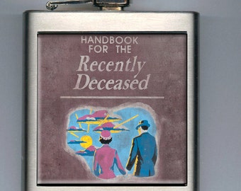 Handbook For The Recently Deceased Beetlejuice Inspired Liquor Hip Flask