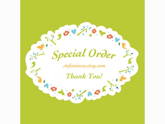 Special Order for  AlwaysInSt***