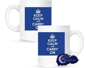 Keep Calm and Carry On, Blue 15 oz Coffee Mug