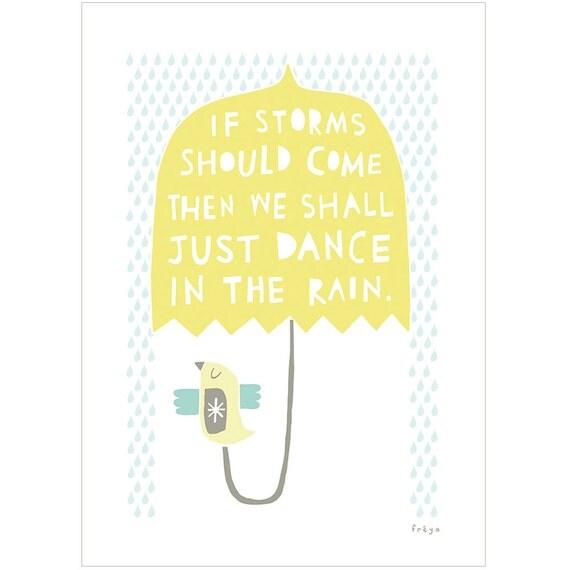 We Shall Dance In The Rain - Fine Art Print