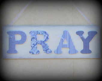 Pray Wall Hanging, Inspirational Wall Art, Wood Sign with Decoupaged Letters, Purple and White Wall Hanging, Scrapbook Letters, PRAY