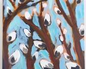 Originals Art - Pussy Willows