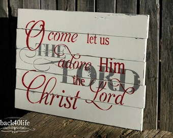 O Come Let us Adore Him Vintage OVERSIZED Wood Sign (S-030)