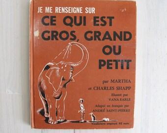 70s French children book - Je me renseigne sur ce qui est gros, grand ou petit